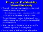 privacy and confidentiality viewed historically