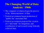 the changing world of data analysis 1960s