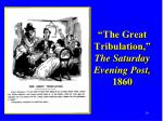 the great tribulation the saturday evening post 1860