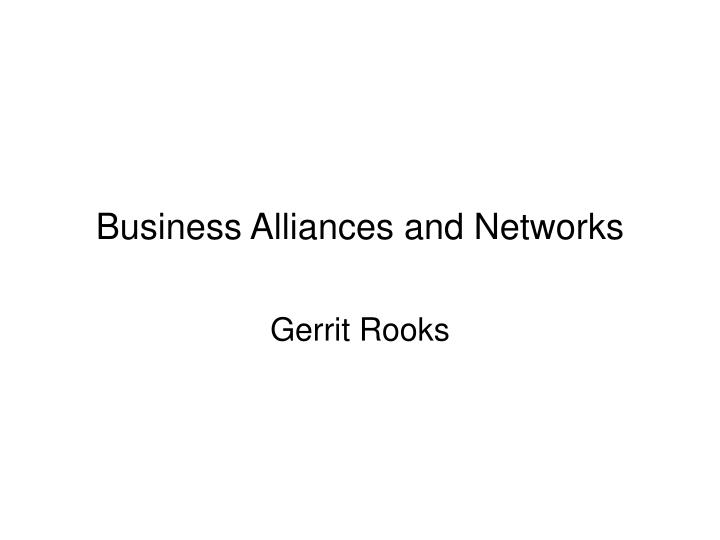 business alliances and networks n.