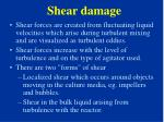 shear damage