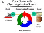 client server with object application servers