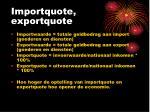 importquote exportquote