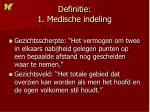 definitie 1 medische indeling
