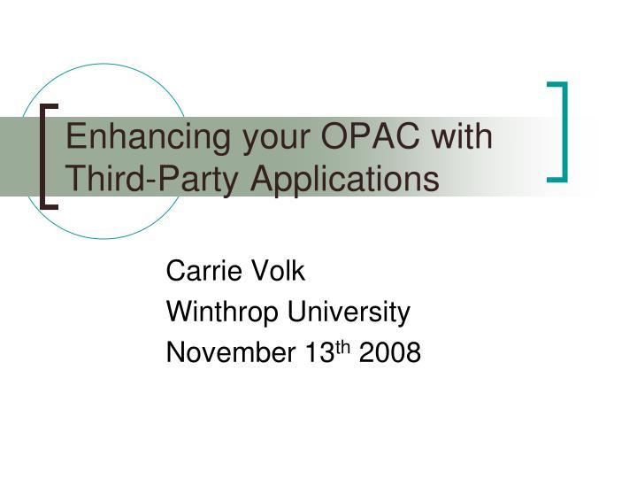 enhancing your opac with third party applications n.