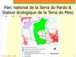 parc national de la serra do pardo station cologique de la terra do meio