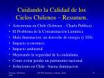 cuidando la calidad de los cielos chilenos resumen