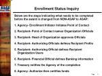 enrollment status inquiry