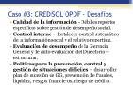 caso 3 credisol opdf desaf os