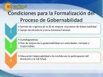 condiciones para la formalizaci n del proceso de gobernabilidad