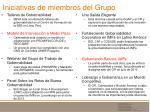 iniciativas de miembros del grupo