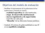 objetivos del modelo de evaluaci n