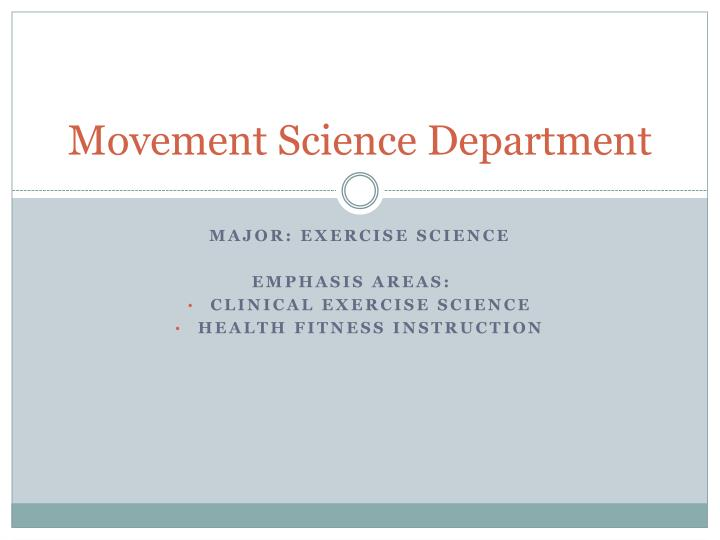 movement science department n.