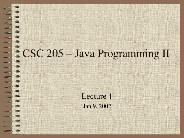 csc 205 java programming ii n.