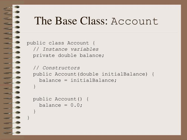 The Base Class:
