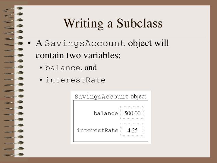 Writing a Subclass