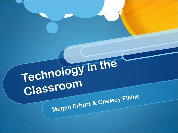 technology in the classroom n.