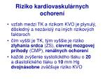 riziko kardiovaskul rnych ochoren