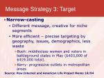 message strategy 3 target