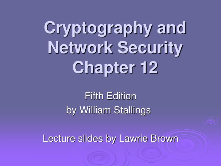 cryptography and network security chapter 12 n.