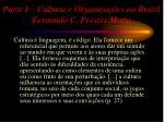 parte i cultura e organiza es no brasil fernando c prestes motta1