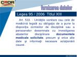 legea 95 2006 titlul xiii62