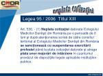 legea 95 2006 titlul xiii66