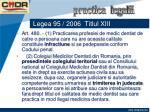 legea 95 2006 titlul xiii7