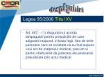 legea 95 2006 titlul xv17