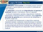 legea 95 2006 titlul xv7