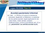 legea 95 2006 titlul xv8