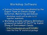 workshop software