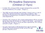 pa headline statements children 2 15yrs