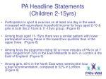 pa headline statements children 2 15yrs4