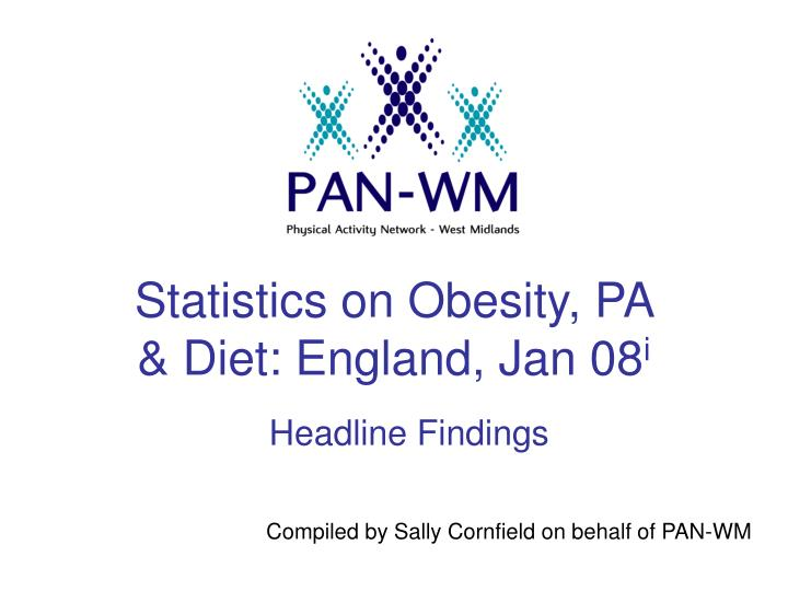 statistics on obesity pa diet england jan 08 i n.