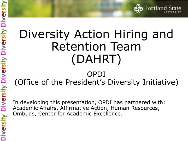 Diversity Action Hiring and Retention Team