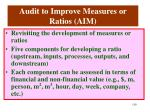 audit to improve measures or ratios aim
