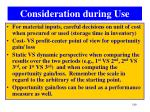 consideration during use2