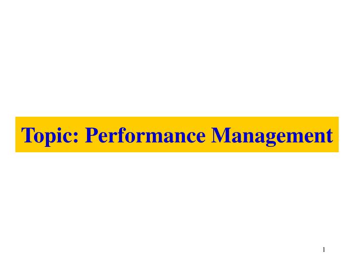 topic performance management n.