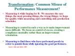 transformation common misuse of performance measurement