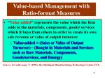 value based management with ratio format measures