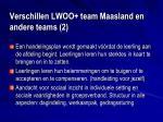 verschillen lwoo team maasland en andere teams 2