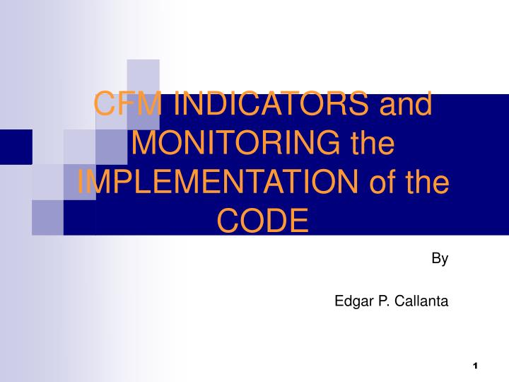 cfm indicators and monitoring the implementation of the code n.