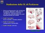 stadiazione della m di parkinson