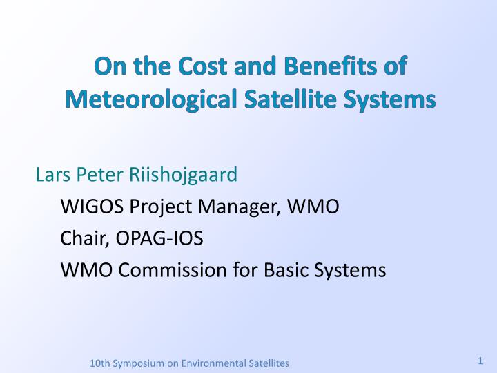 on the cost and benefits of meteorological satellite systems n.