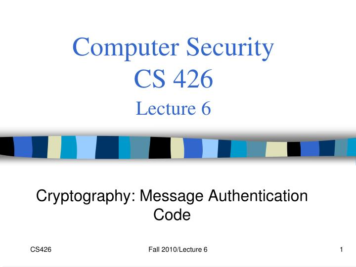 computer security cs 426 lecture 6 n.
