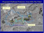 proposed wellhead protection area with pits filled
