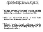 agromet advisory services of imd for agrometeorological risk management