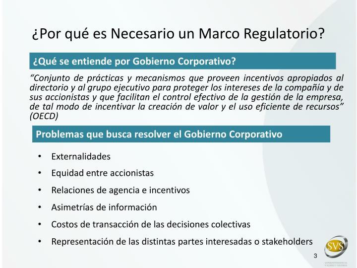 Por qu es necesario un marco regulatorio