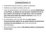danadinho ii